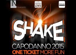 Capodanno Shake Roma 2016 (Spazio900 + Room26 + Back Room)